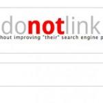 DoNotLink: enlaza un URL sin que los buscadores le den mejores posiciones
